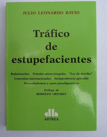 Libro y propuesta del juez Bavio para el control de tráfico aéreo de estupefacientes